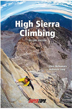 High Sierra Climbing: SuperTopo 2nd Edition