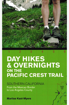 Day Hikes & Overnights on the Pacific Crest Trail – Southern California