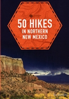 Hikes and Walks from Chaco Canyon to the Sangres de Cristo,