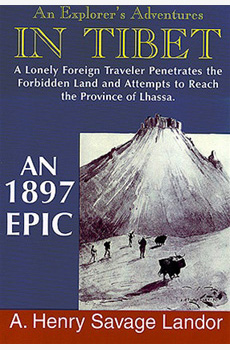 An Explorer's Adventures IN TIBET