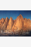 ABOVE ALL: Mount Whitney + California's Highest Peaks