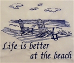 Chairs on The Beach - Life is Better