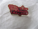 Disney Trading Pins 114307 I'll be your Princess Only