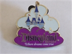 Disney Trading Pin Disneyland Resort Where Dreams Come True - Castle