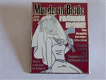 Disney Trading Pin  77749 DLR - Haunted Mansion® Magazines - Murderin' Bride