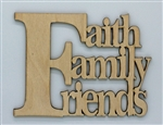 Faith Family Friends XL Script Wood Quote