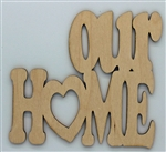 Our Home XL Script Wood Quote