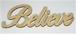 Believe XL Script Wood Word