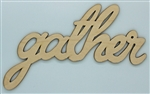 Gather XL Script Wood Word