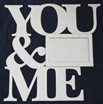 "You & Me 1/8"" Birch Wood Frame"