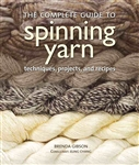 (The) Complete Guide to Spinning Yarn