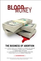 Blood Money, the Business of Abortion