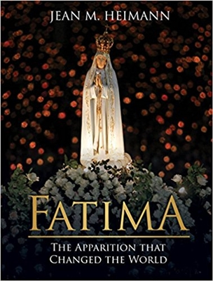 Fatima the Apparition that Changed the World