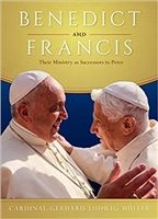 Benedict and Francis Their Ministry and Successors to Peter