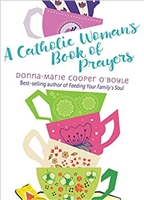A Catholic Woman's Book of Prayers