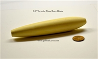 "5.0"" Torpedo Turned Wood Lure Blank"