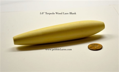 "5.0"" Torpedo Turned Wood Lure Blank (Optional through hole)"