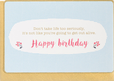 Enfant Terrible Don't Take Happy Birthday Card