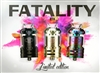 Fatality RTA Limited Edition by QP Design (Gun Metal Out of Stock)