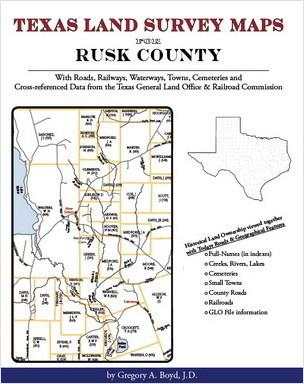 Genealogy family maps rusk county texas for Free land in texas