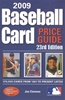 Baseball Card Price Guide, 23rd Ed (1981- Now) by: Joe Clemens