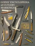 Goins' Encyclopedia of Cutlery Markings (Antique Knife & Razor)