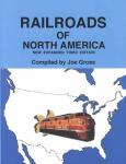 Railroads of North America by: Joe Gross