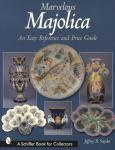 Marvelous Majolica