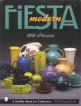 Modern Fiesta 1986-Present, With Price Guide by: Terri Polick