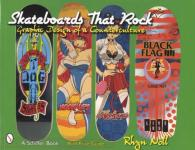 Skateboards That Rock
