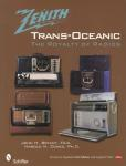 Zenith Trans-Oceanic: The Royalty of Radios, 2nd Ed