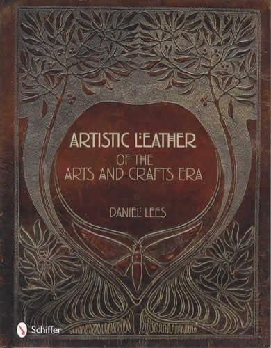 Book Cover Art And Craft ~ Artistic leather of the arts and crafts era by daniel lees