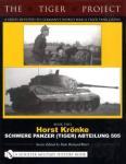 Germany's World War II Tiger Tank Crews Vol.2