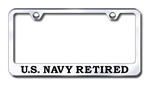 US NAVY RETIRED Chrome License Plate Frame