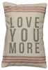 Love You More Linen Pillow Neutral Colors Great Gift