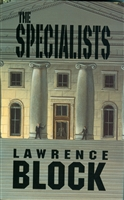 Block, Lawrence - Specialists, The (Signed First Edition)