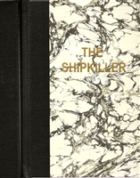 Shipkiller by Justin Scott | Signed & Numbered Limited Edition UK Book