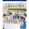 A Better Weigh to Healthy by Cindy Mullet