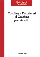Coaching e Psicosintesi  <br>di Manuel Righelli, Piero Righelli