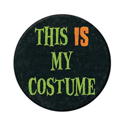 """This Is My Costume"" Halloween Button, 3½""  (1/Card)"
