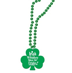 Irish Whiskey Makes Me Frisky Beads