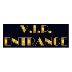 VIP Entrance Sign