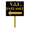 VIP Entrance Yard Sign