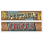 "The Vintage Circus Banners are made of all weather plastic. Each banner measures 15 inches tall and 5 feet long. One reads ""The Greatest Spectacle on Earth"" and the other reads ""Circus Fantastical Feats to Dazzle & Delight"". Contains 2 per package."