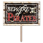 Beware Of Pirates Yard Sign