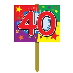 40th Birthday Yard Sign