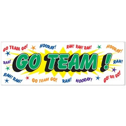Go Team Sign Banner