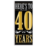 "The Here's To ""40"" Years Door Cover is made of all-weather plastic and measures 30 inches wide and 6 feet long. Can be used both indoor and outdoor. Contains one per package."