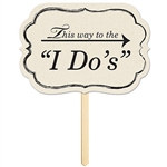 This Way To The I Do's Yard Sign