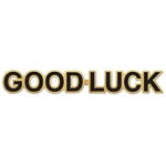 Say good luck to that special someone by decorating the home, office or classroom with our Good Luck Foil Streamer. The letters are black, while the rest of the streamer is gold. It measures 35 inches long and it comes jointed and completely assembled.